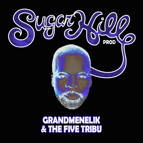 GrandMenelik & The Five Tribu
